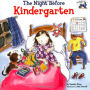 The Night Before Kindergarten book cover